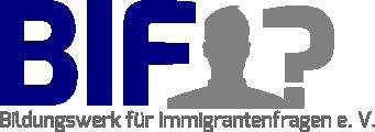 BIF – Bildungswerk für Immigrantenfragen e.V.